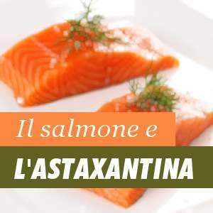 Salmone e Astaxantina